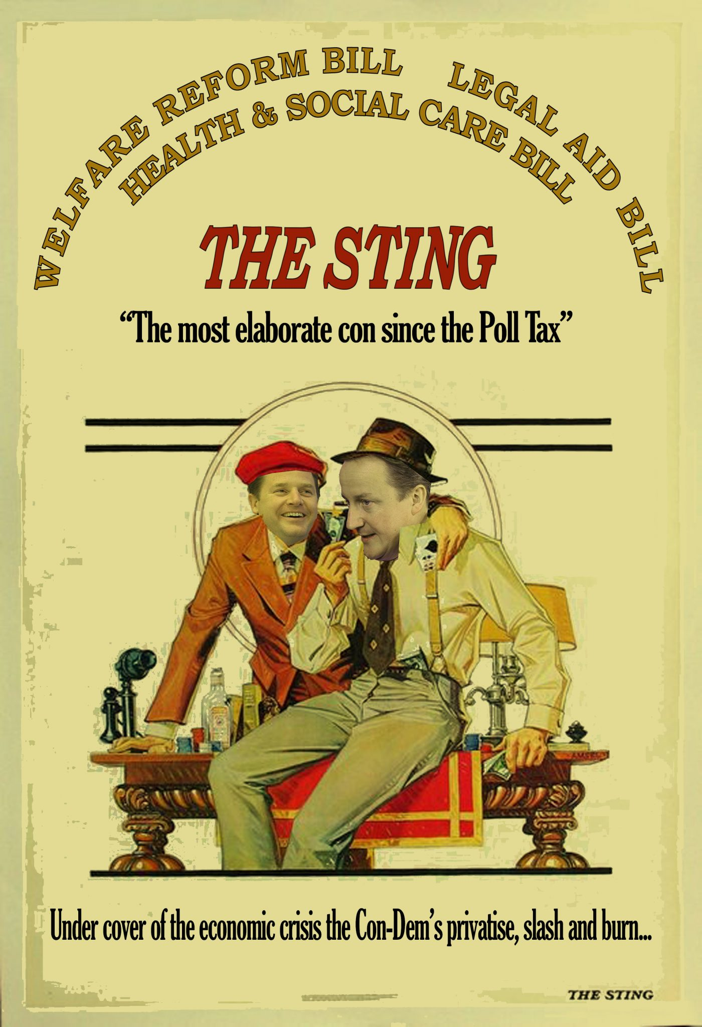 the Sting :poster featuring 2 men, seated at table, one holding playing cards, the other cash in hand. 'Under cover of the economic crisis, the condems privatise, slash and burn...'