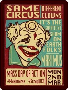 Brian Hilton Artwork for the Maximus Day of action, number 1. Same Circus, Different Clowns