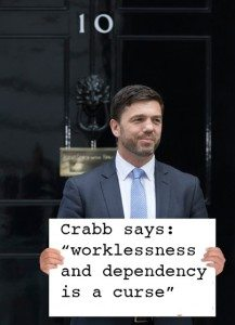 "Crabb says: ""Worklessness and dependency is a curse"""