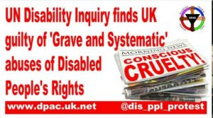 UN Inquiry finds Grave and Systematic violations of disabled people's human rights by the UK Government