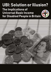 "Picture showing the front cover of the report with the title ""UBI: Solution or Illusion? The implications of Universal Basic Income for Disabled People in Britain"", the DPAC logo and a pile of money including a £5 note and some change."